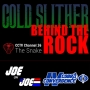 Artwork for JoJ Theater Presents - Cold Slither: Behind The Rock