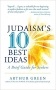 Artwork for Judaism's Ten Best Ideas: A Brief Guide for Seekers