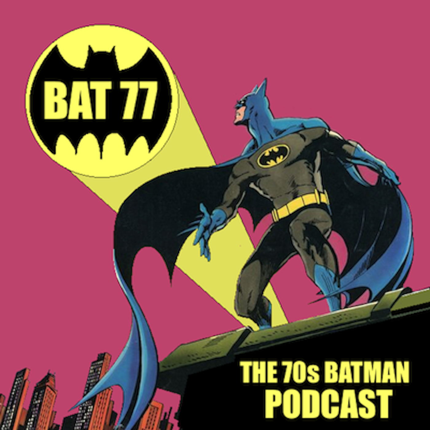 BAT 77 - The 70's Batman Podcast show art