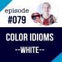 Artwork for #079 Color idioms expressions in English (white)