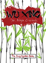 Episode 077: [East Meets West] Wu Xing: The Ninja Crusade