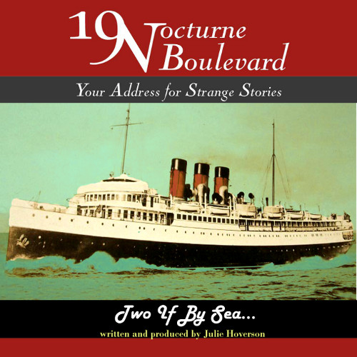 19 Nocturne Boulevard - Two If By Sea