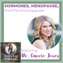 Artwork for Ep. 106 Hormones, Menopause, and Perimenopause with Dr. Carrie Jones