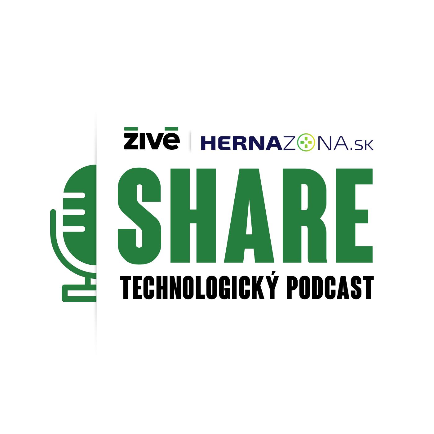 Technologický podcast SHARE   Živé.sk   HernáZóna.sk show art