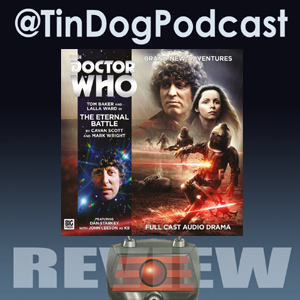 TDP 649: 4th Doctor Adventures 6.2 Eternal Battle @BigFinish
