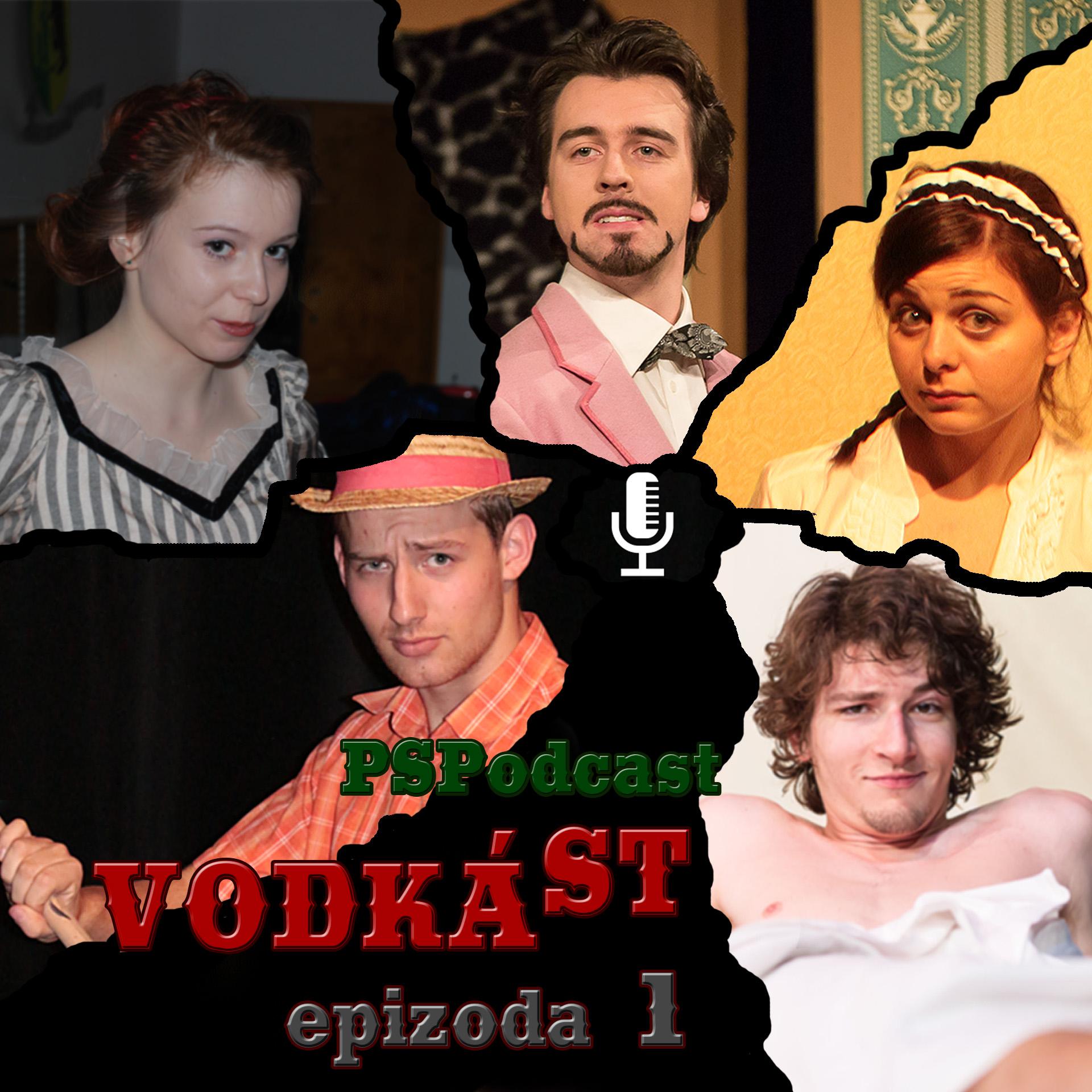 Epizoda 1 - Vodkást (O herectví)