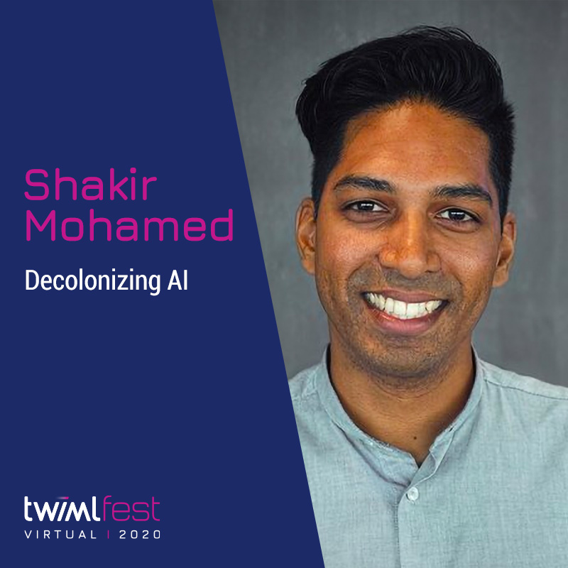 Decolonizing AI with Shakir Mohamed - #418