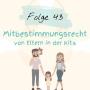 Artwork for Mitbestimmungsrecht von Eltern in der Kita