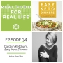 Artwork for Episode 34: Carolyn Ketchum, Easy Keto Dinners
