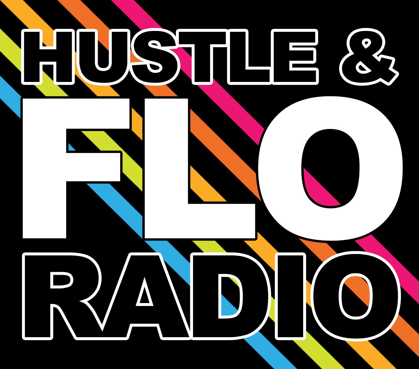 Hustle & FLO Radio 6- BBQ Bandits