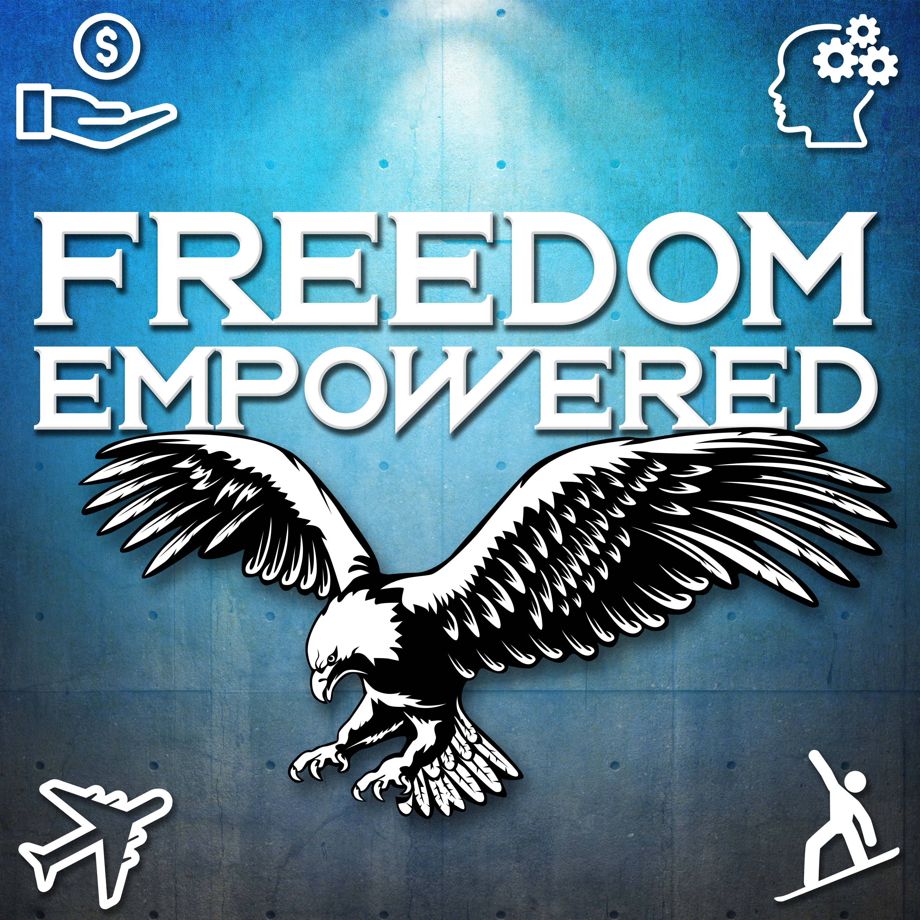 Artwork for Freedom Empowered Ep.12 - The winning formula (Part 1)