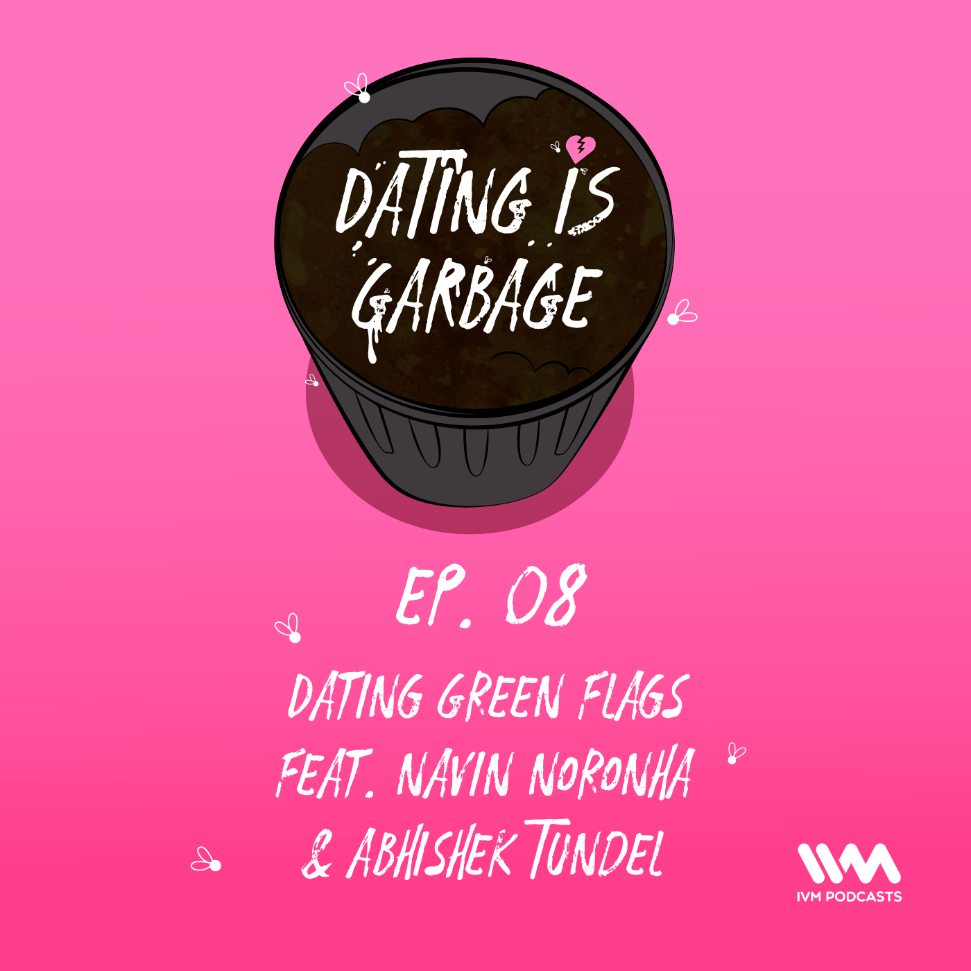 Ep. 08: Dating Green Flags