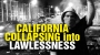 Artwork for California collapsing into lawless violence