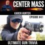 Artwork for Center Mass #41: The Ultimate Gun Trivia with Karen Hunter
