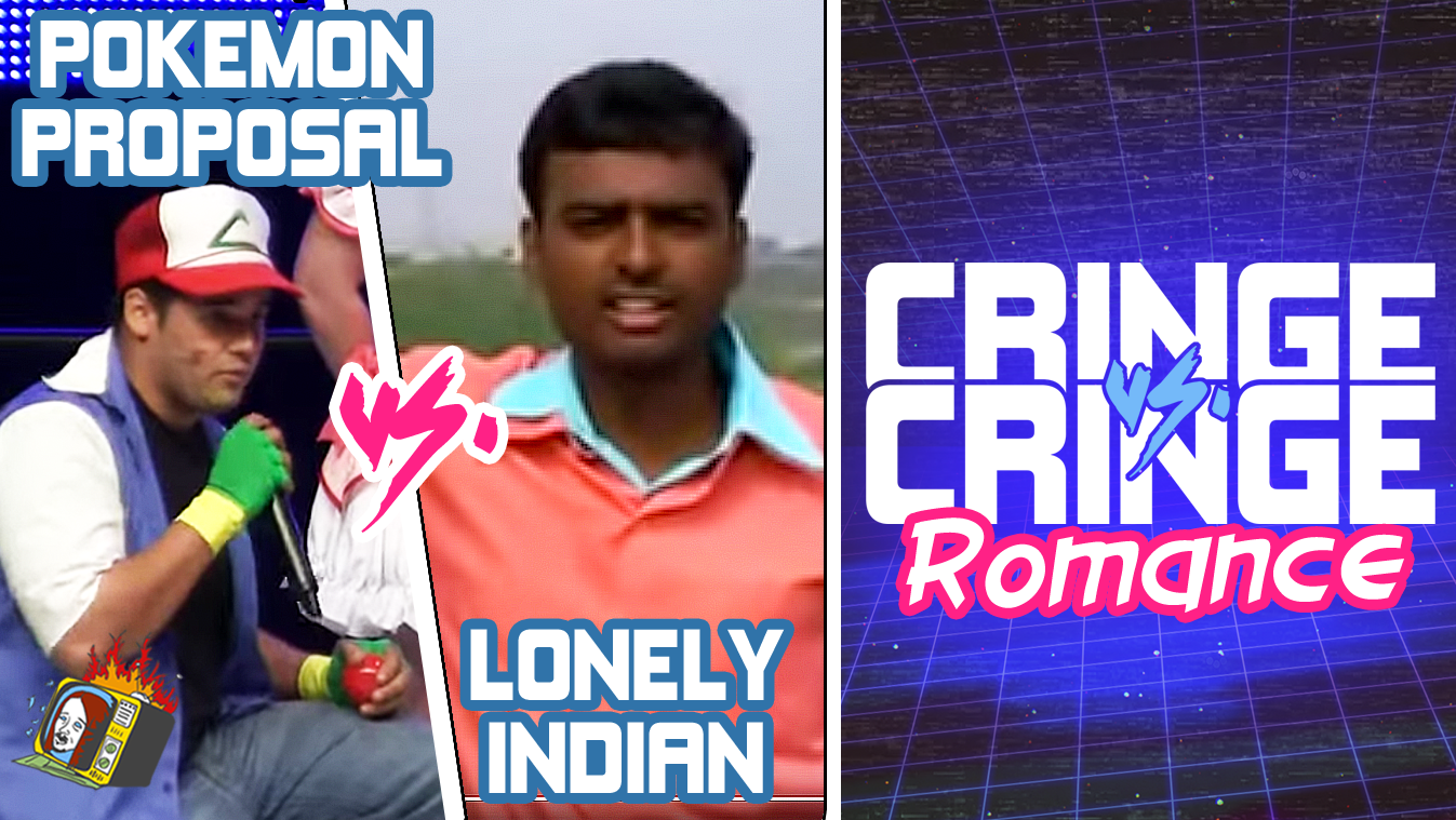 "ROMANCE: ""Pokemon Proposal"" VS. ""Lonely Indian"" - CRINGE VS. CRINGE"