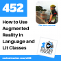 Artwork for How to Use Augmented Reality in Language and Literature Classes