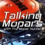 Artwork for Episode #65: Mopar Project Updates & Mopar Rescue Fail