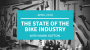 Artwork for The State of the Bike Industry - April 2018