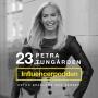 Artwork for 23. Petra Tungården - En av Sveriges största och första influencers