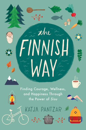 the finnish way of sisu by katja pantzar