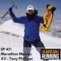 Artwork for EP 47: Marathon Maniac #3 - Tony Phillippi