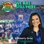 Artwork for We Are Still Here w/Kimberly Gray | The Funky Politics | KUDZUKIAN