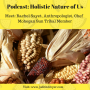 Artwork for Podcast : Holistic Nature of Us: Rachel Sayet, Mohegan Sun
