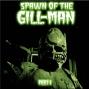 Artwork for HYPNOGORIA 92 - Spawn of the Gill-man Part I