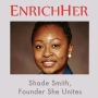 Artwork for EnrichHER Edition: She Unites with Shade Smith