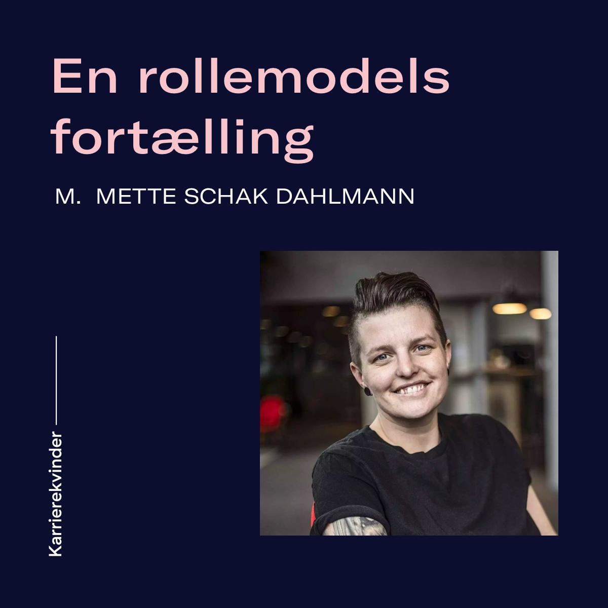 Bonusafsnit: En rollemodels fortælling m. Mette Schak Dahlmann