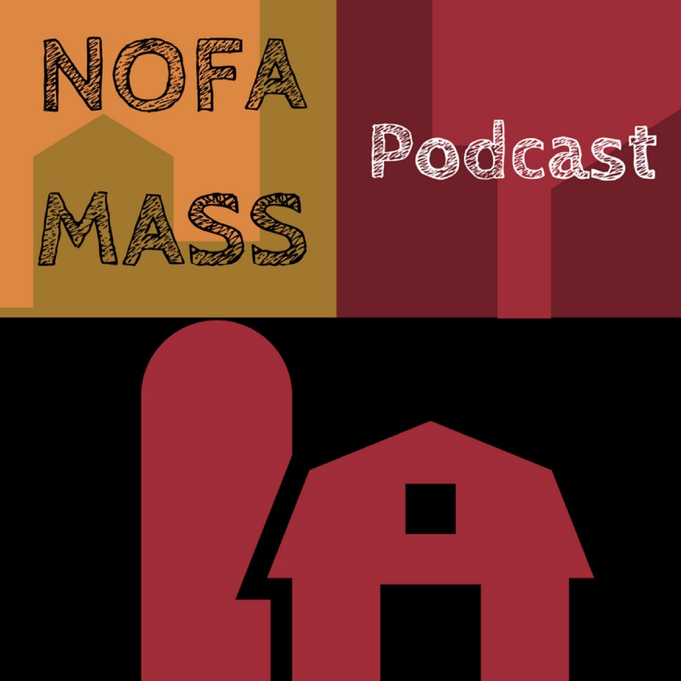 Artwork for NOFA/Mass Podcast Trailer!