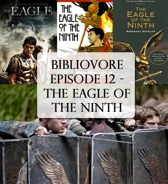 Episode 12 - The Eagle of the Ninth
