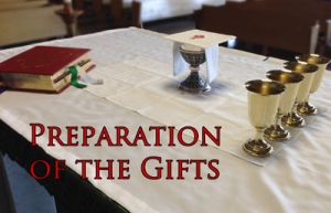MMP 21 - The Preparation of the Gifts