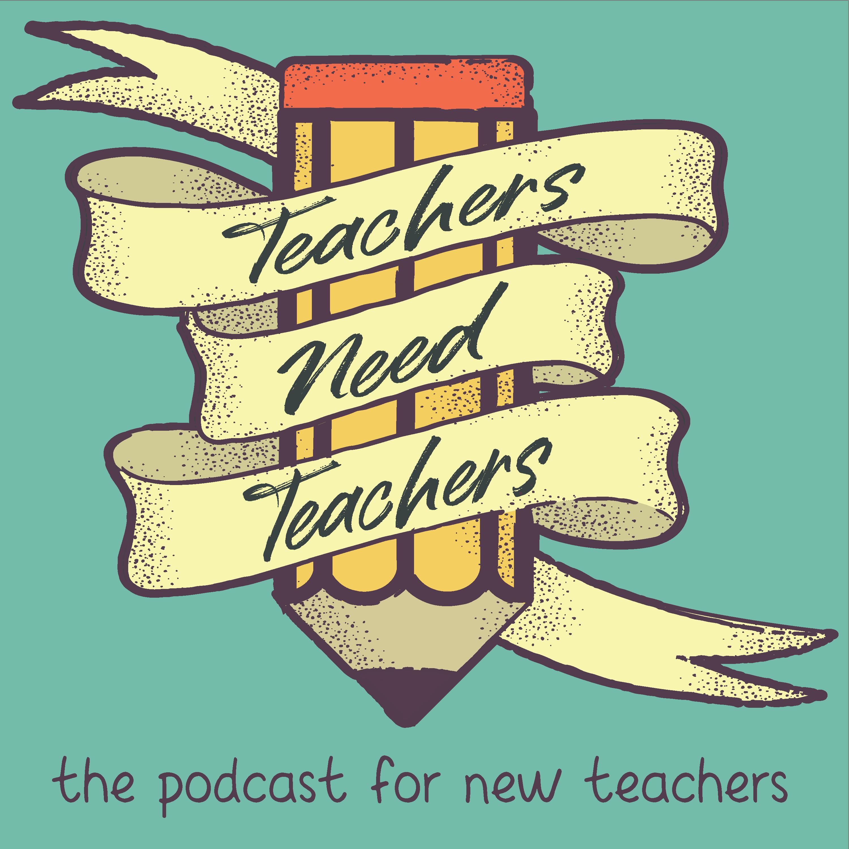 Educators Are Asking For Loving >> Teachers Need Teachers On Apple Podcasts