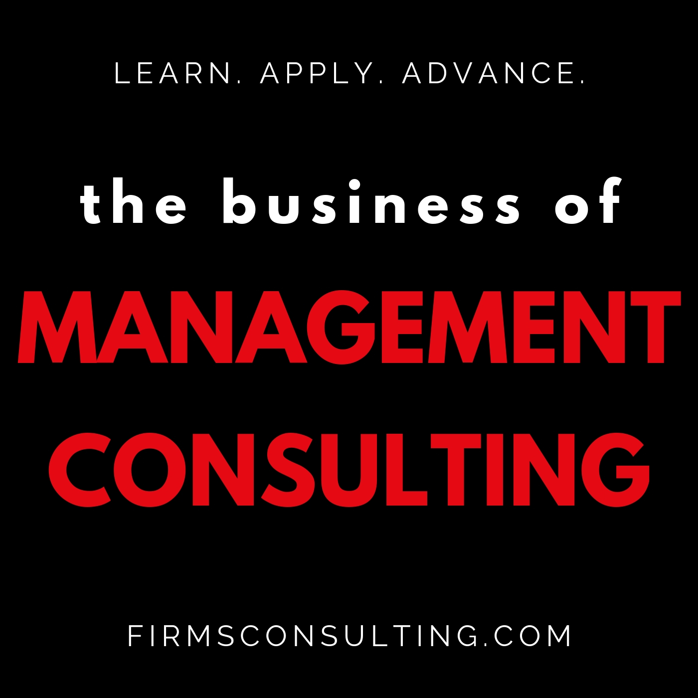 The Business of Management Consulting – Podcast – Podtail