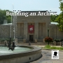 Artwork for Building an Archive