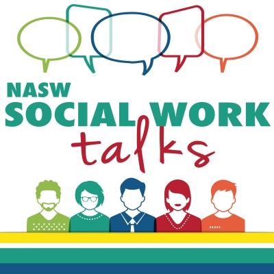 NASW Social Work Talks show image