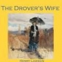 Artwork for THE DROVER'S WIFE by HENRY LAWSON