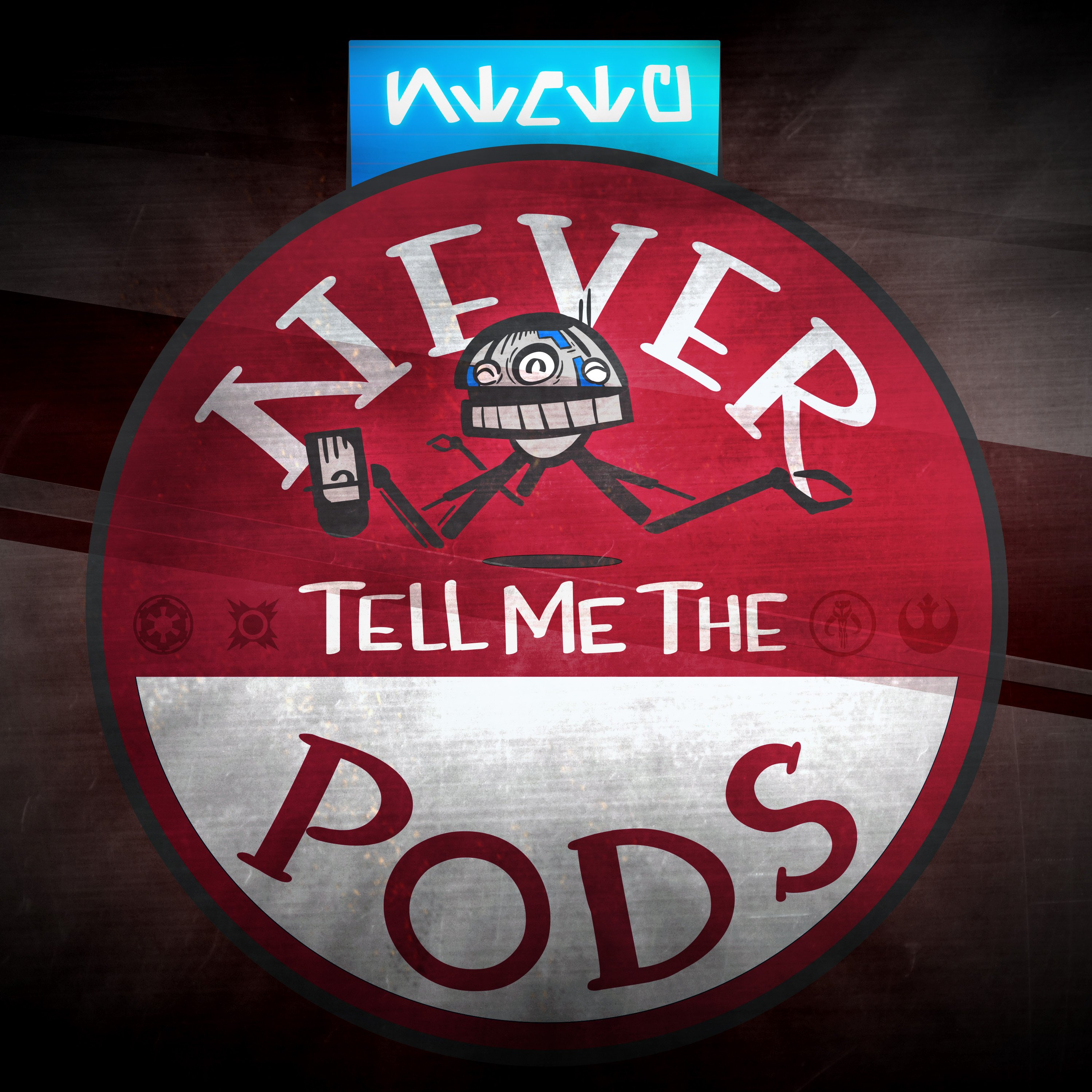 Never Tell Me the Pods show art