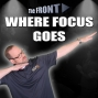 Artwork for Where Focus Goes | The FRONT