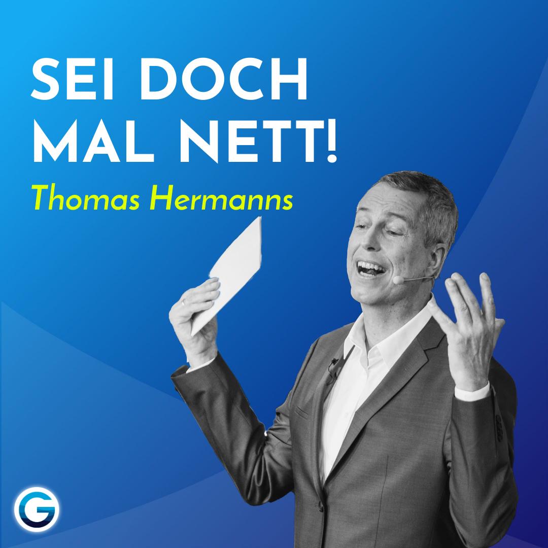 So kommunizierst du richtig: Komplimente statt Kritik // Thomas Hermanns