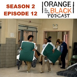 s2e12 It Was the Change - The Orange is the New Black Podcast