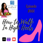 Artwork for 160: How to Walk in High Heels | Fitness and Health