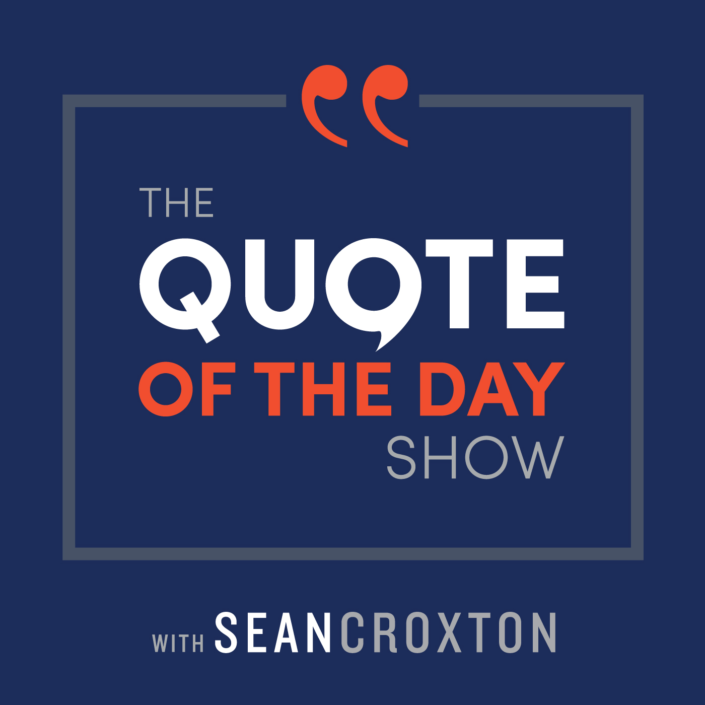 The Quote of the Day Show   Daily Motivational Talks show art