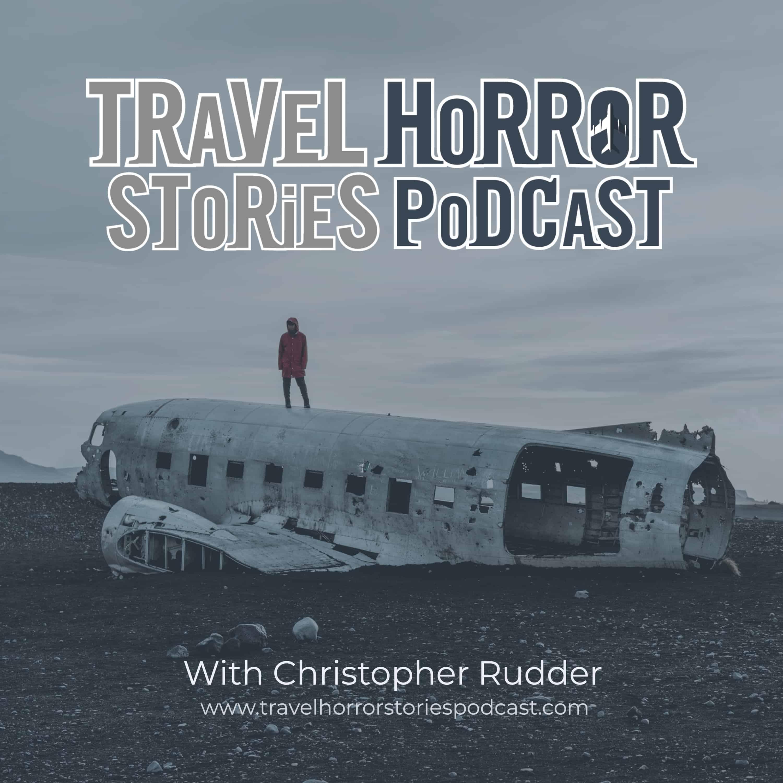Travel Horror Stories Podcast show art