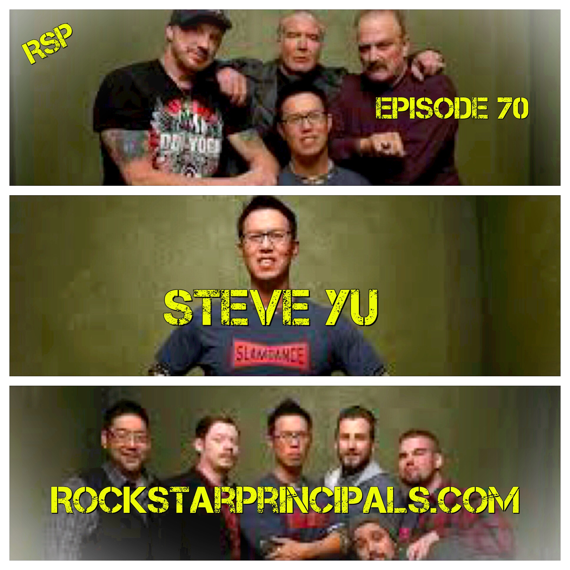 Episode 70: The Rock Star Principals' Podcast (Interview with Director Steve Yu)