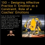 Artwork for 130 – Designing Affective Practice II: Emotion as a Constraint, Role of a Coaches' Emotions