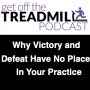 Artwork for Why Victory and Defeat Have No Place In Your Practice