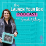 Artwork for 001: Sarah's Subscription Box Journey - How I Launched a Subscription Box, Built a Thriving Business, and Changed My Life