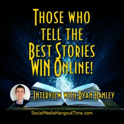 20 - Those who tell the Best Stories WIN Online